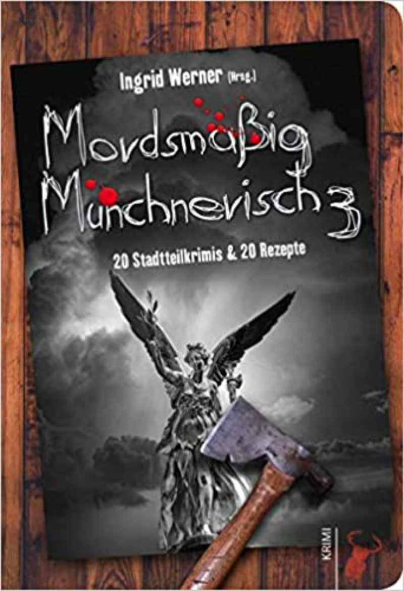 Mordsmäßig Münchnerisch 3